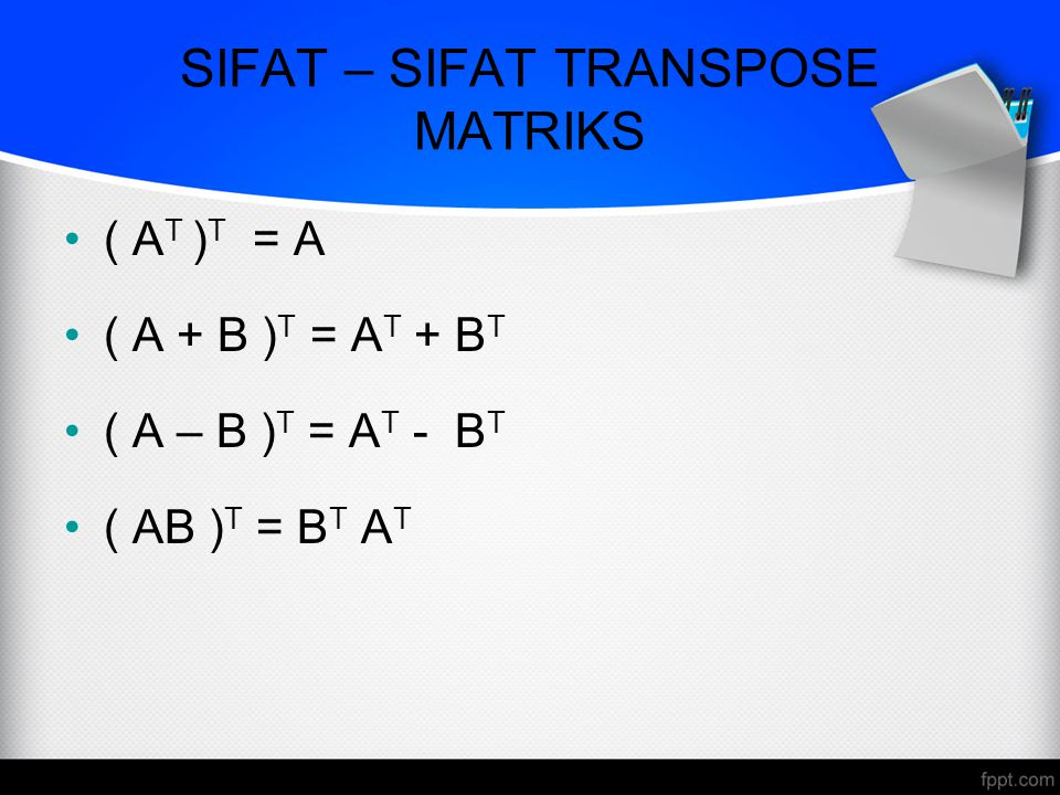 SIFAT – SIFAT TRANSPOSE MATRIKS