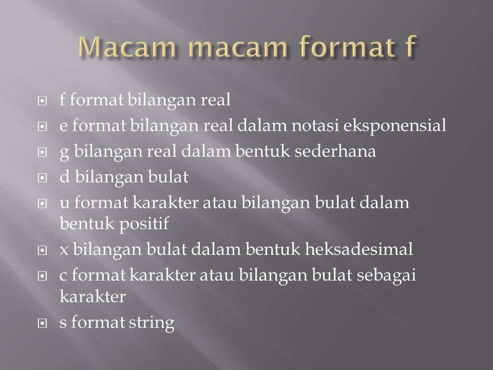 Macam macam format f f format bilangan real