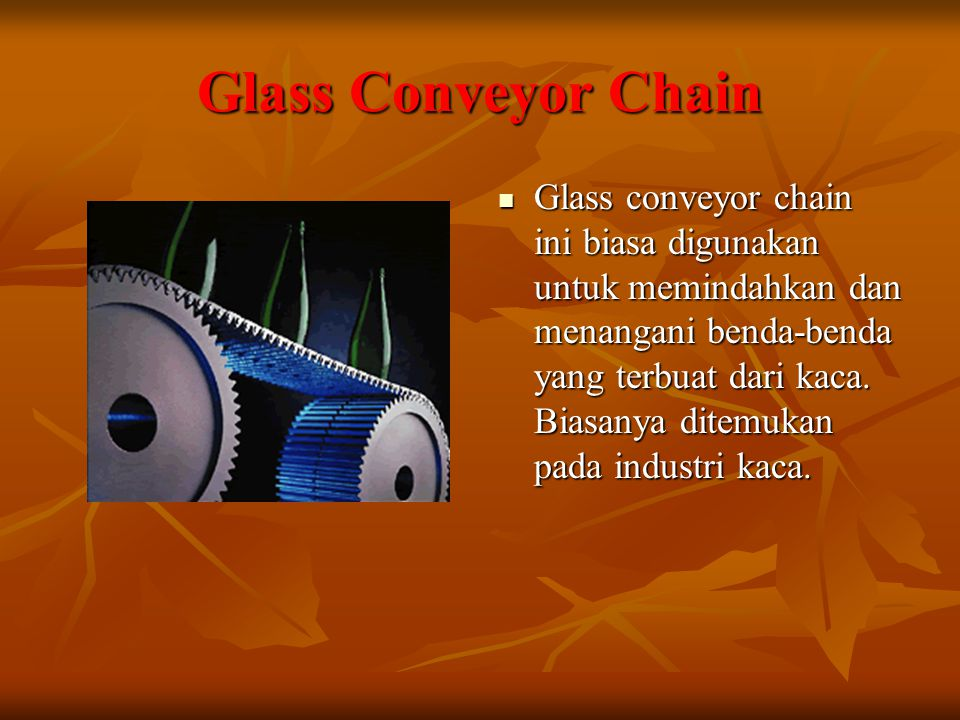 Glass Conveyor Chain