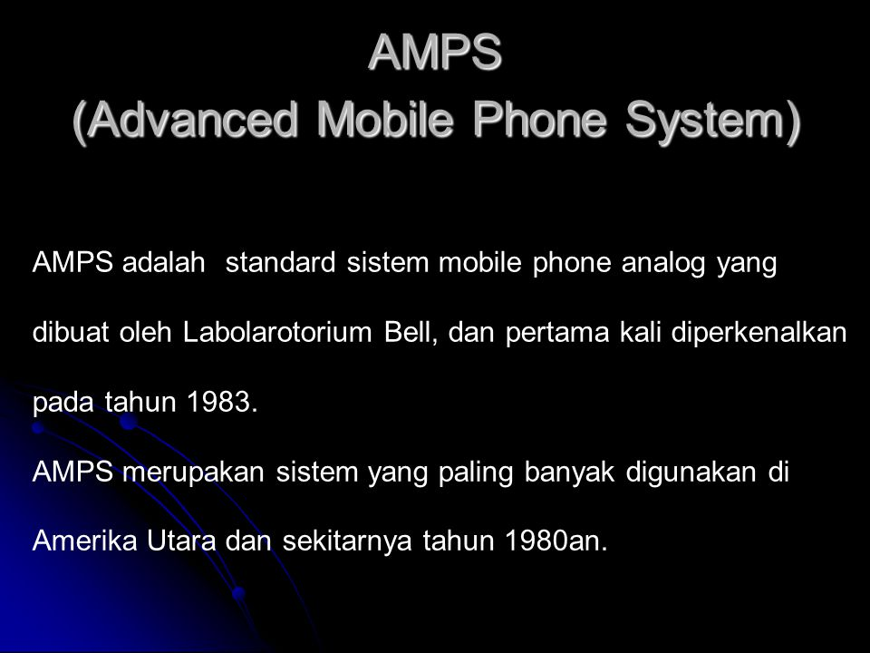 AMPS (Advanced Mobile Phone System)