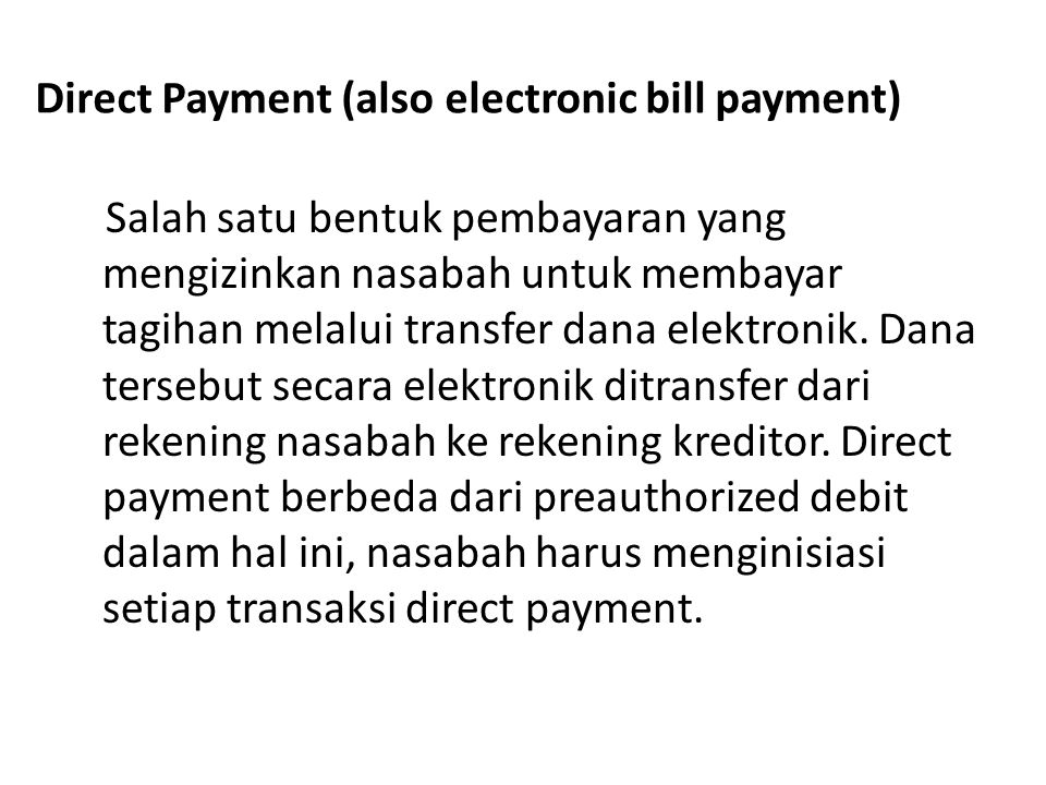 Direct Payment (also electronic bill payment)