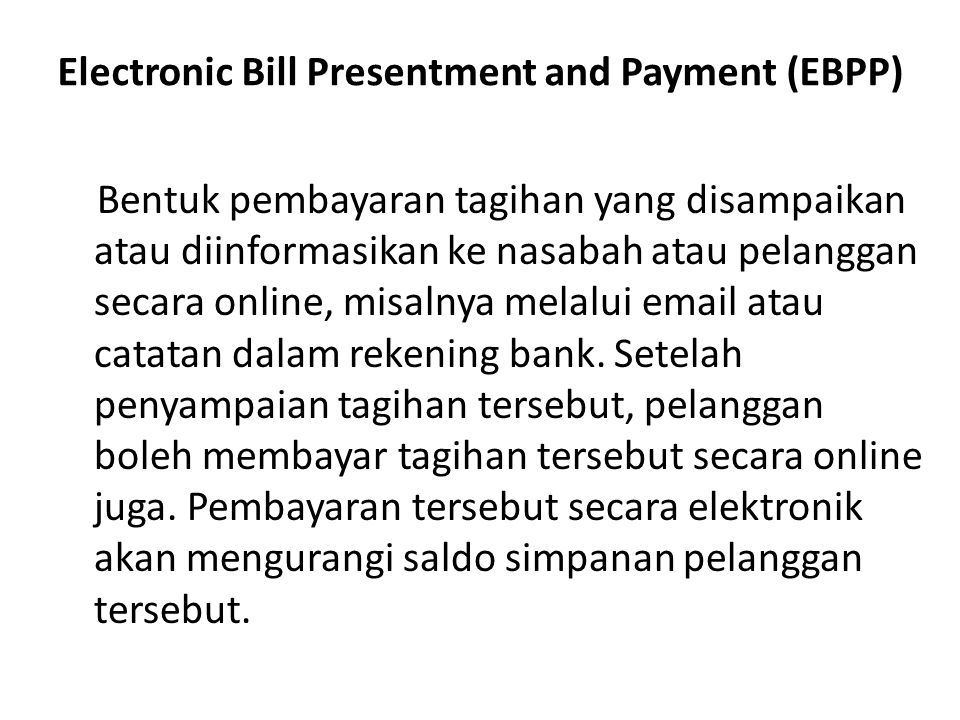 Electronic Bill Presentment and Payment (EBPP)