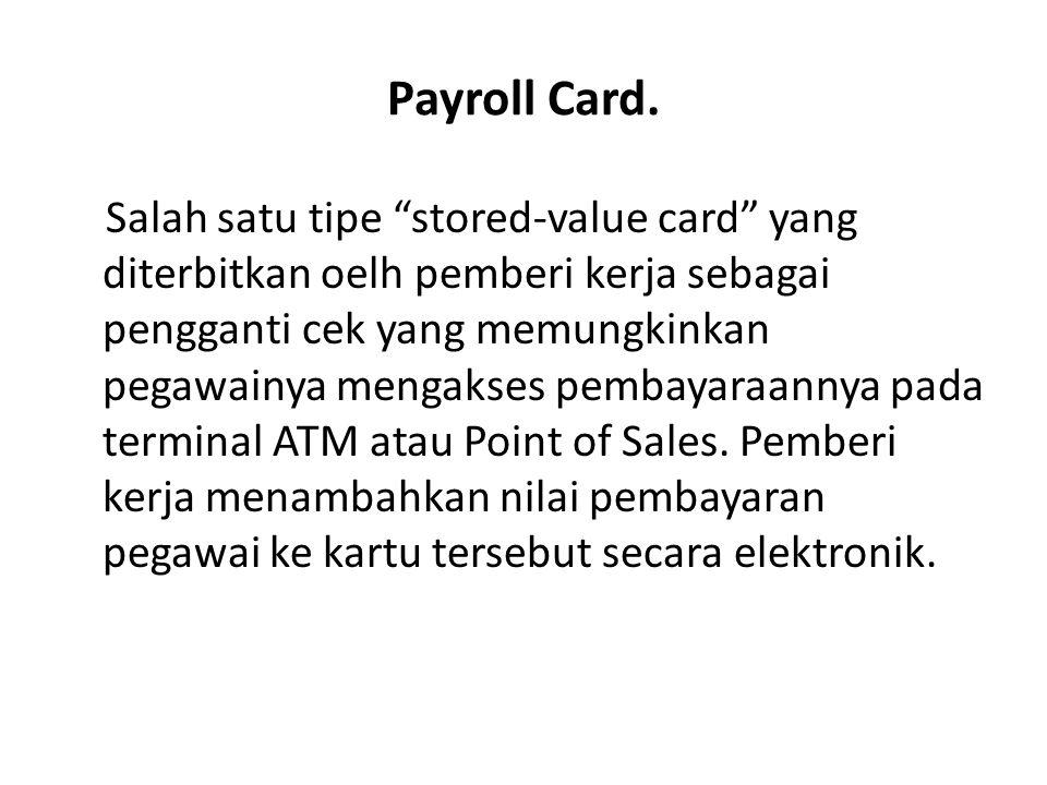 Payroll Card.