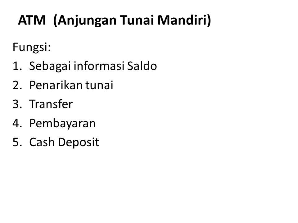 ATM (Anjungan Tunai Mandiri)