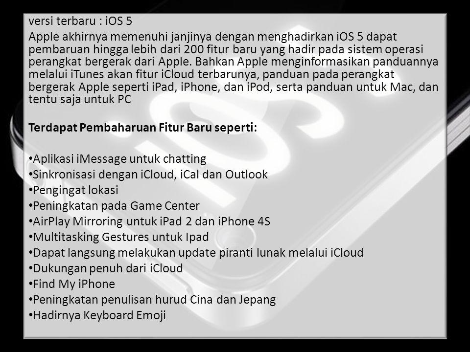 versi terbaru : iOS 5