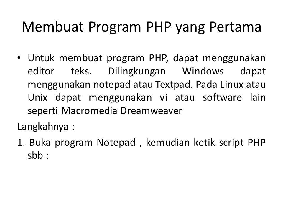 Membuat Program PHP yang Pertama