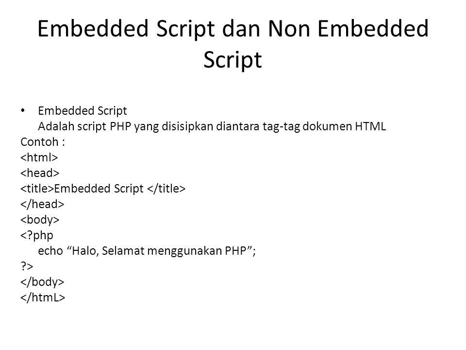 Embedded Script dan Non Embedded Script