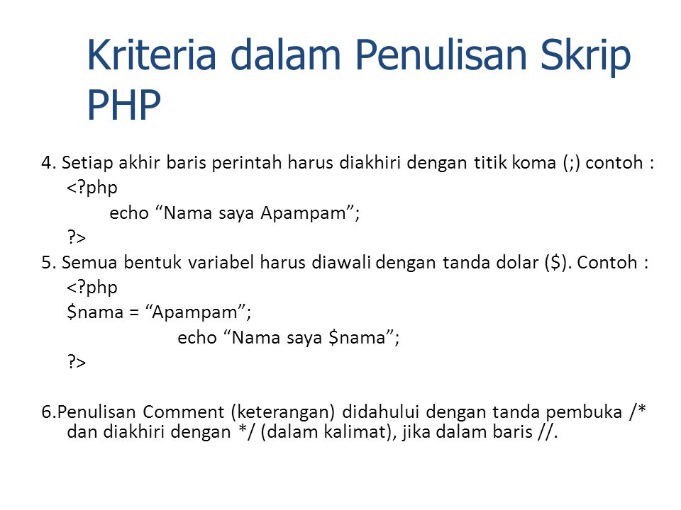 Kriteria dalam Penulisan Skrip PHP