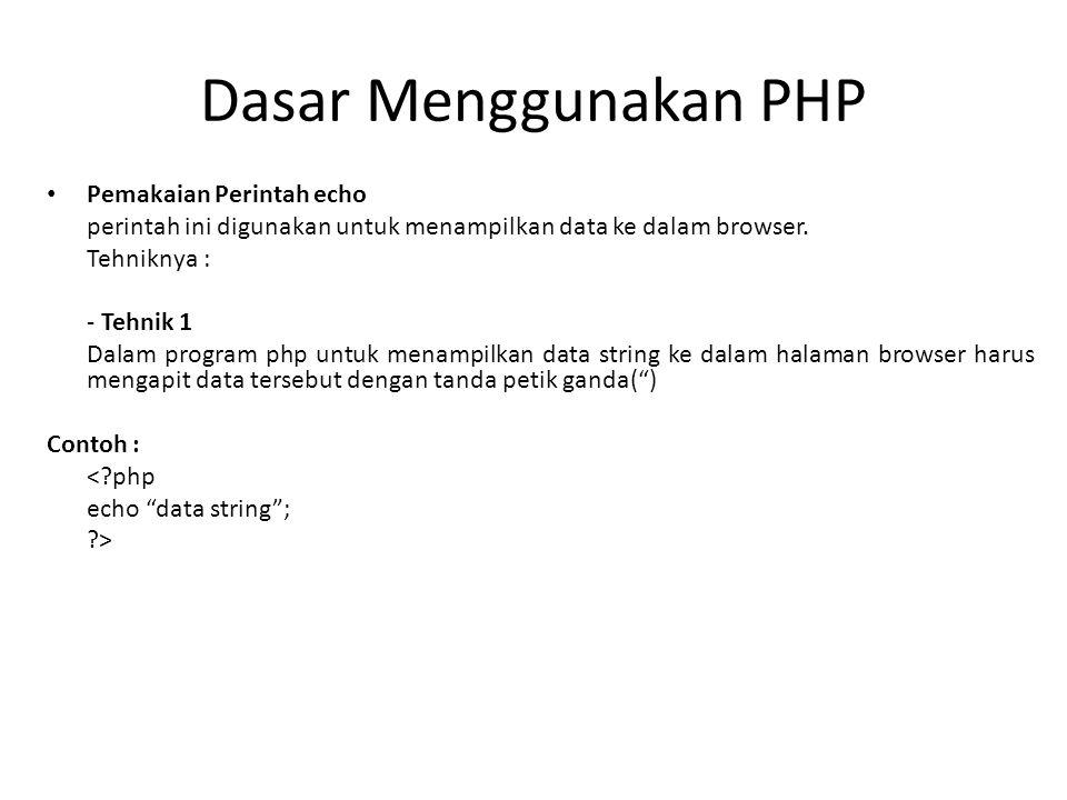 Dasar Menggunakan PHP Pemakaian Perintah echo