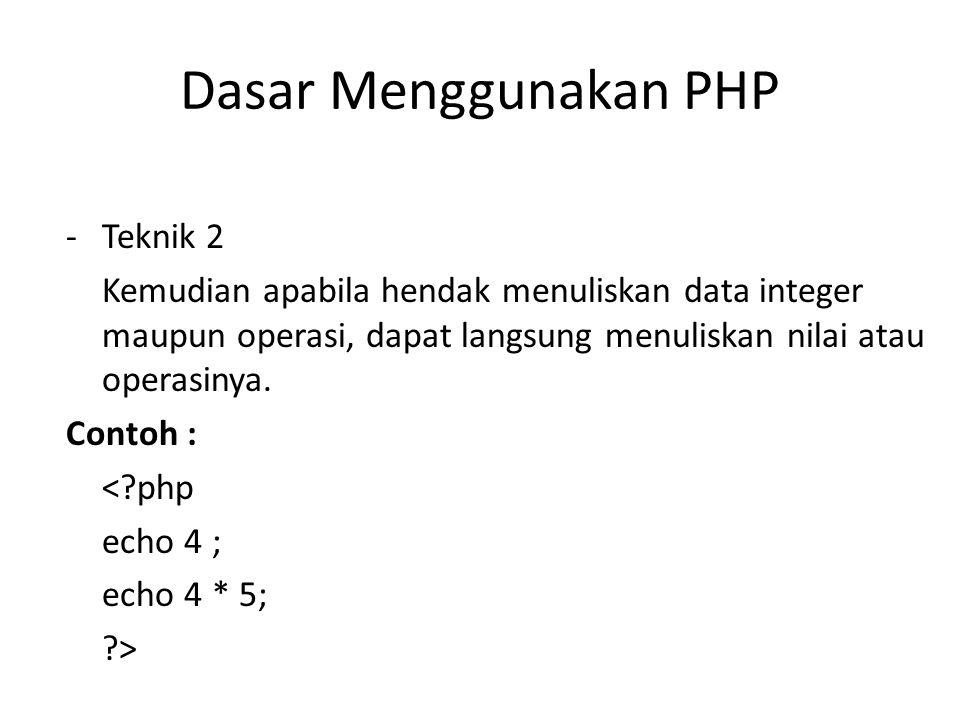 Dasar Menggunakan PHP Teknik 2