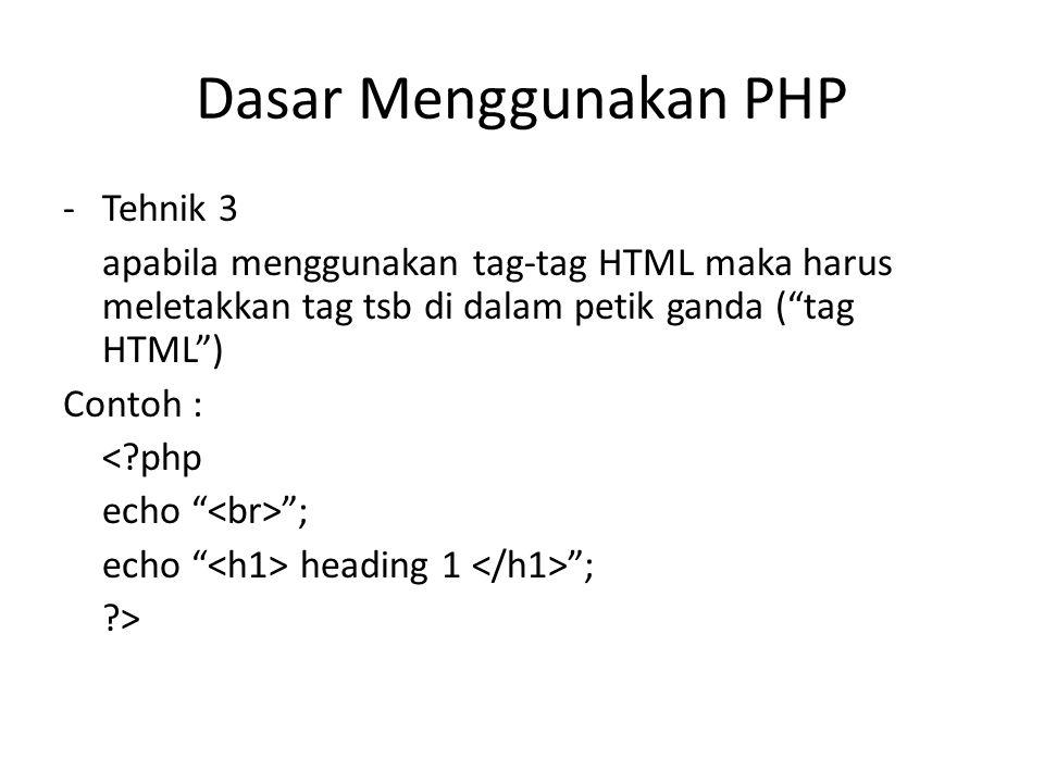 Dasar Menggunakan PHP Tehnik 3