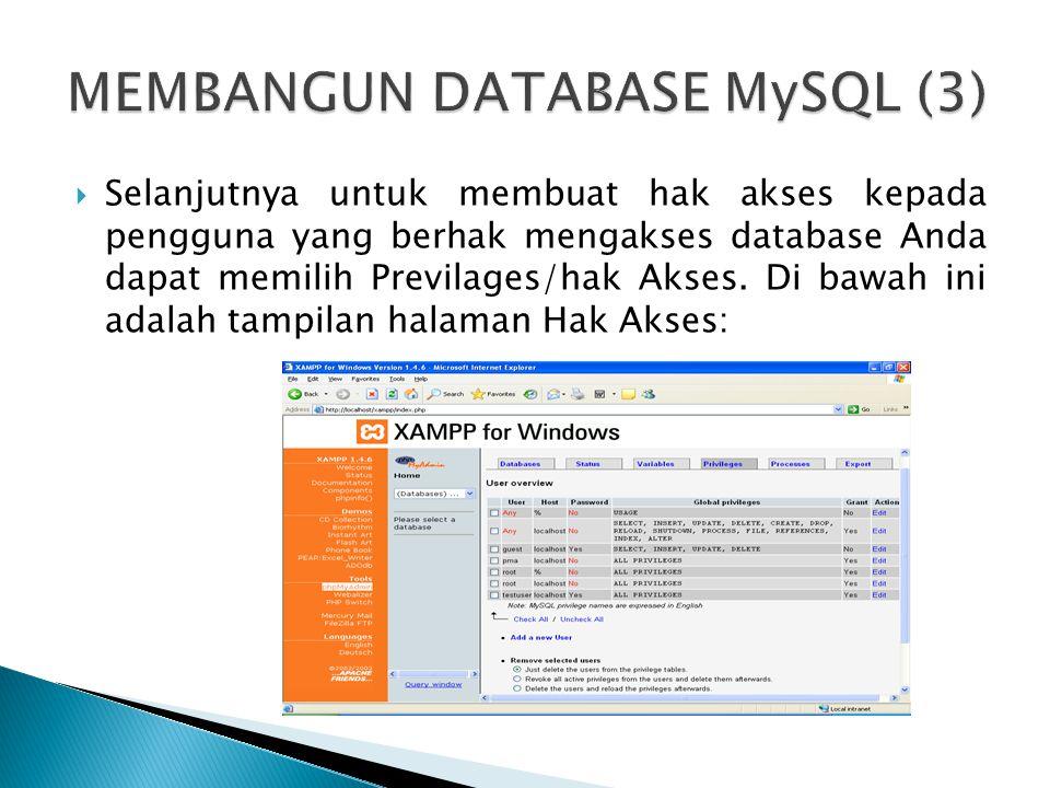 MEMBANGUN DATABASE MySQL (3)