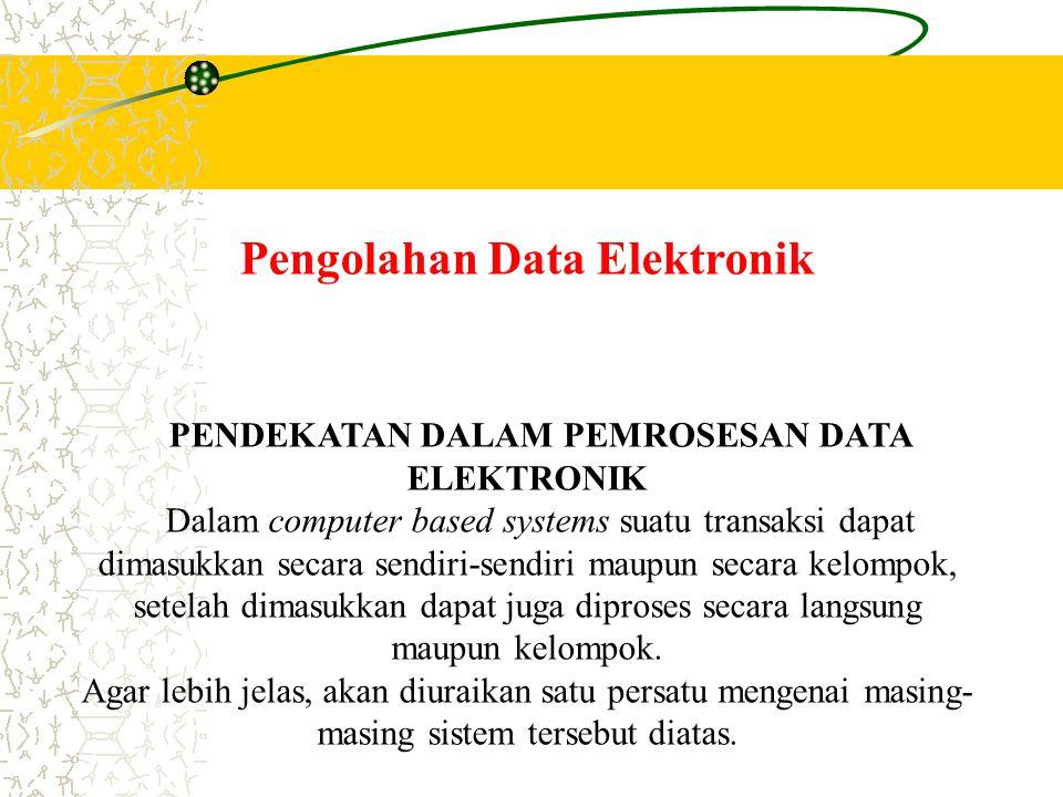 Pengolahan Data Elektronik