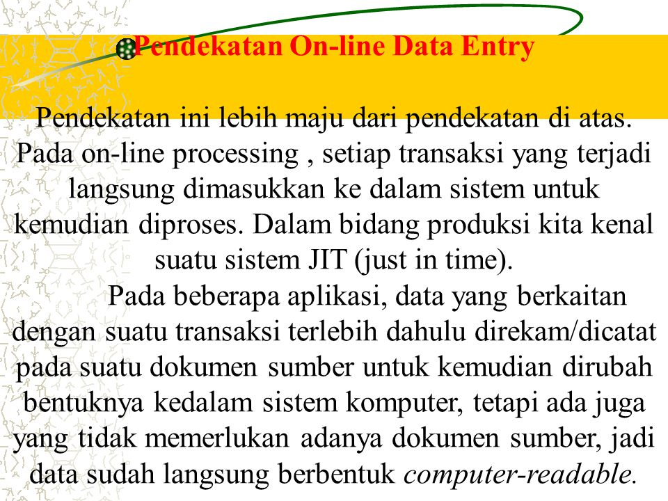 Pendekatan On-line Data Entry