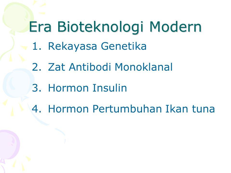 Era Bioteknologi Modern
