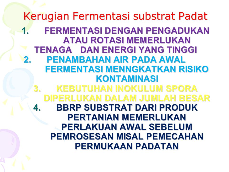 Kerugian Fermentasi substrat Padat