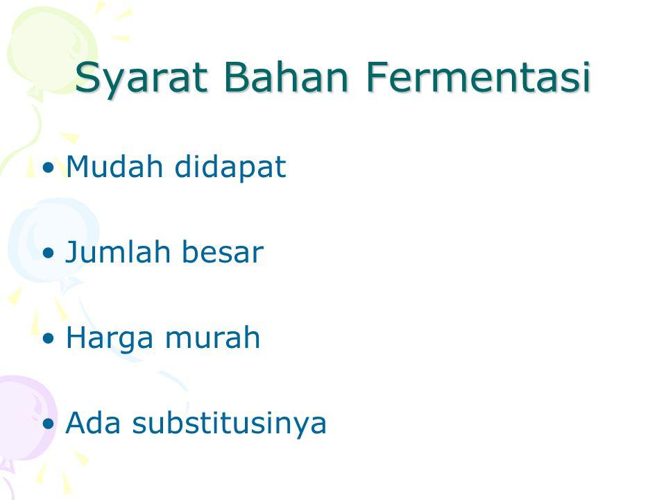 Syarat Bahan Fermentasi