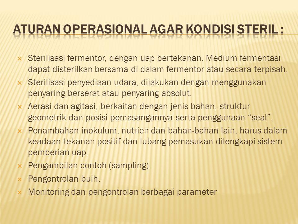 ATURAN OPERASIONAL AGAR KONDISI STERIL :