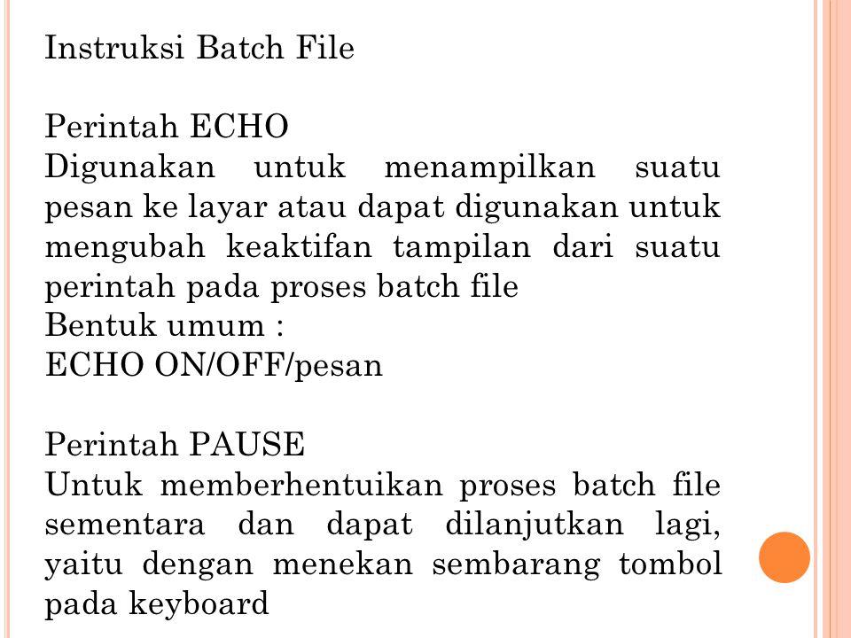 Instruksi Batch File Perintah ECHO.