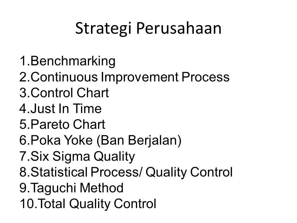 Strategi Perusahaan Benchmarking Continuous Improvement Process