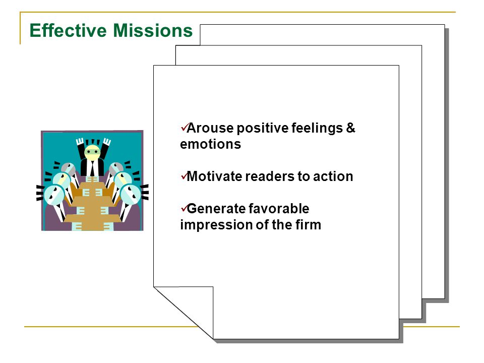 Effective Missions Arouse positive feelings & emotions