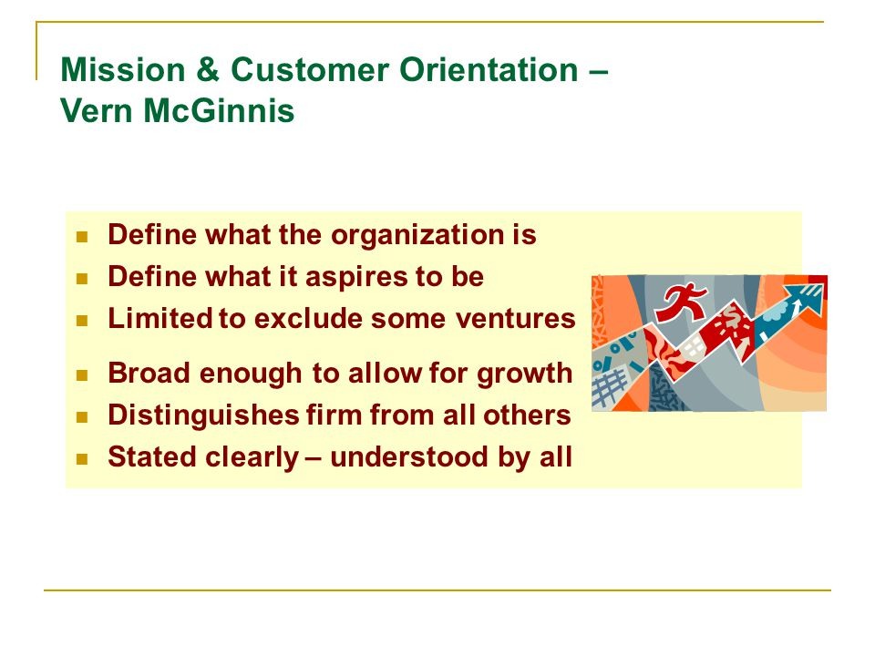 Mission & Customer Orientation – Vern McGinnis