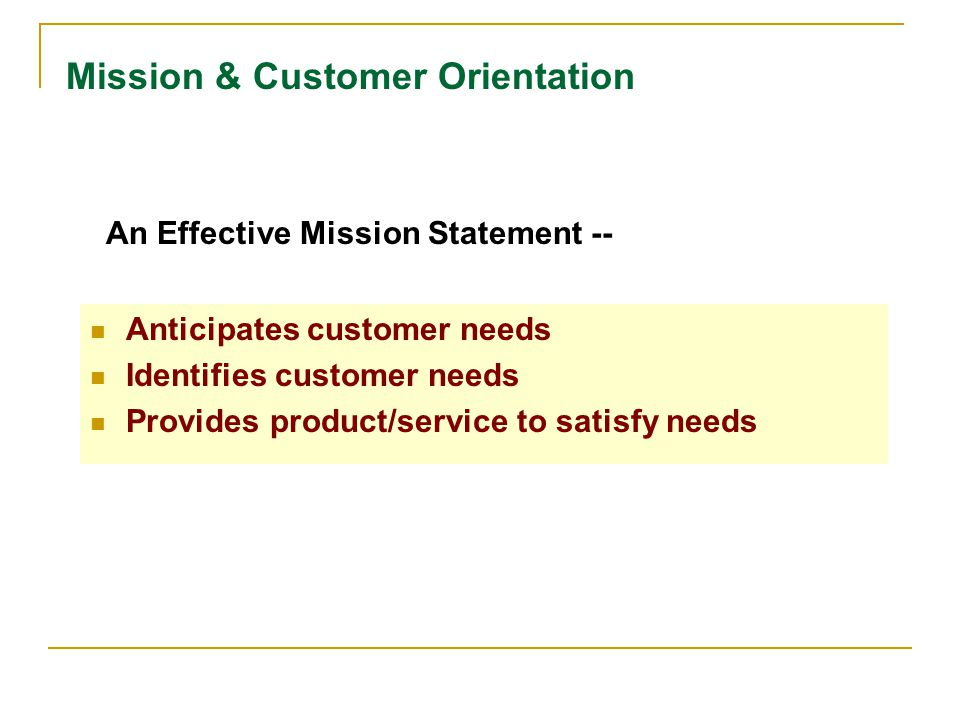 Mission & Customer Orientation