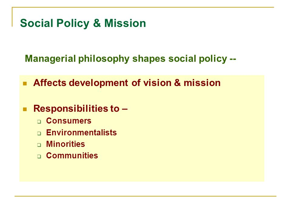 Social Policy & Mission