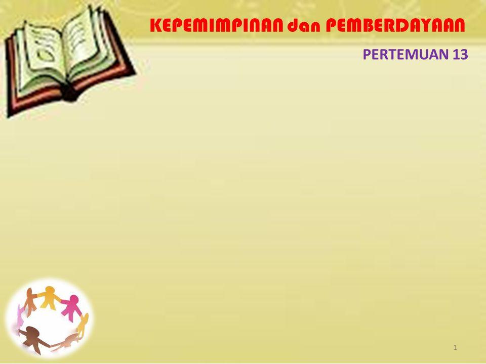 KEPEMIMPINAN dan PEMBERDAYAAN