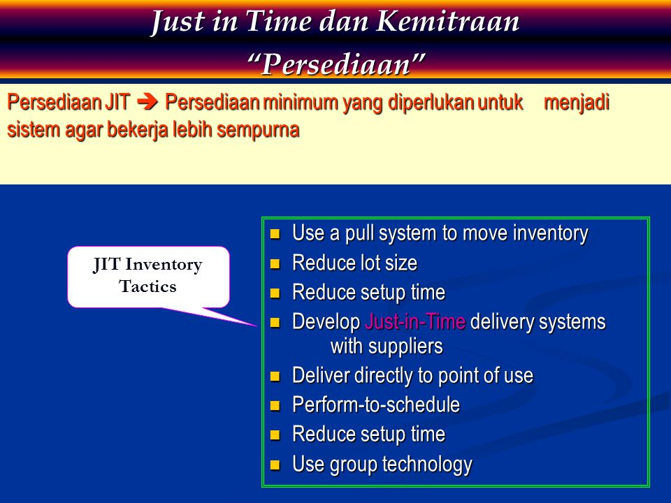 Just in Time dan Kemitraan