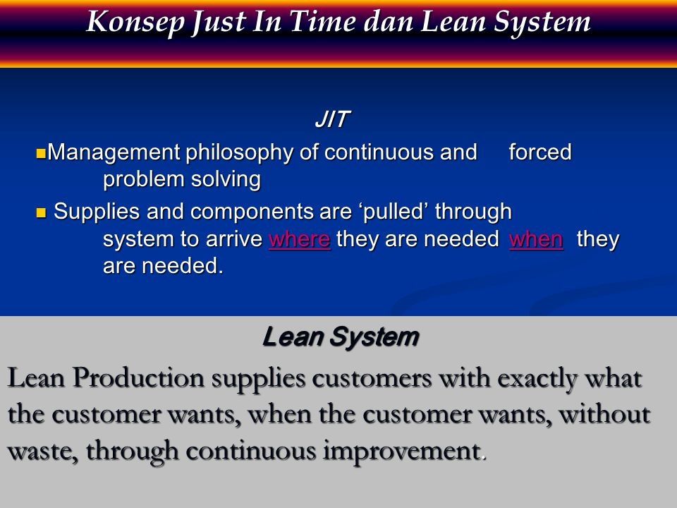Konsep Just In Time dan Lean System