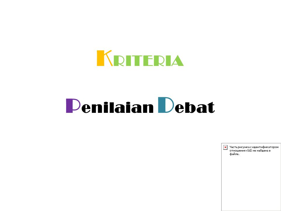 KRITERIA Penilaian Debat