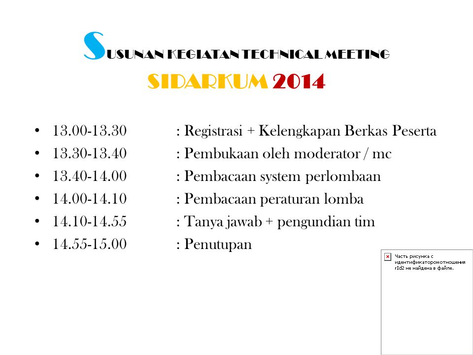 SUSUNAN KEGIATAN TECHNICAL MEETING SIDARKUM 2014