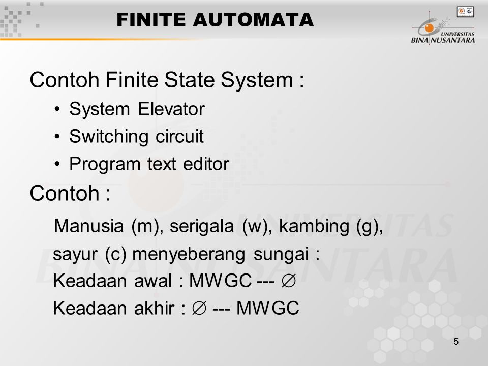 Contoh Finite State System :