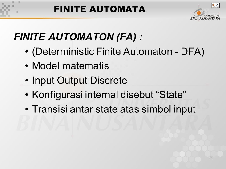 FINITE AUTOMATON (FA) : (Deterministic Finite Automaton - DFA)