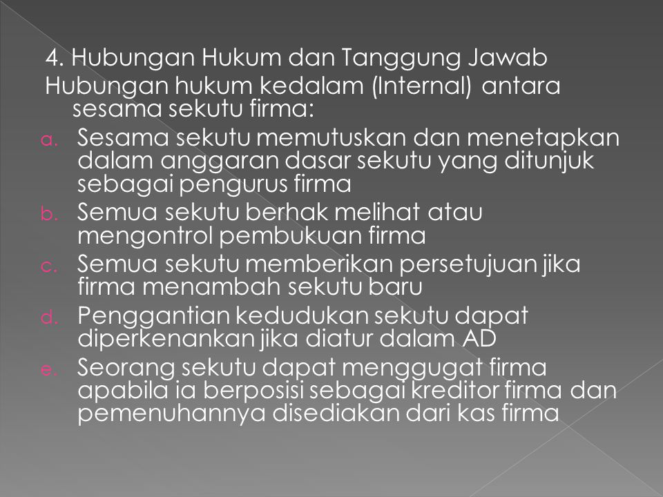 4. Hubungan Hukum dan Tanggung Jawab