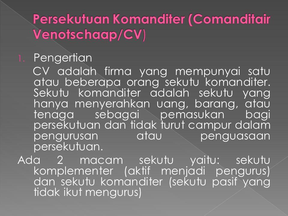 Persekutuan Komanditer (Comanditair Venotschaap/CV)