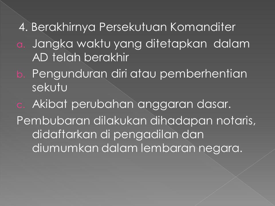 4. Berakhirnya Persekutuan Komanditer