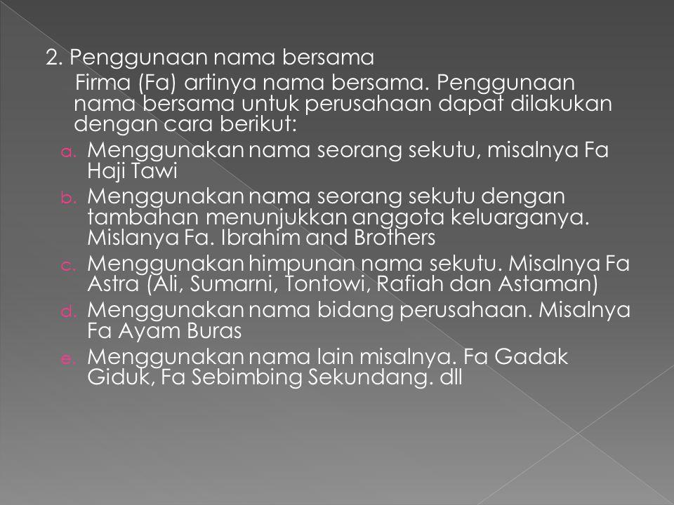 2. Penggunaan nama bersama