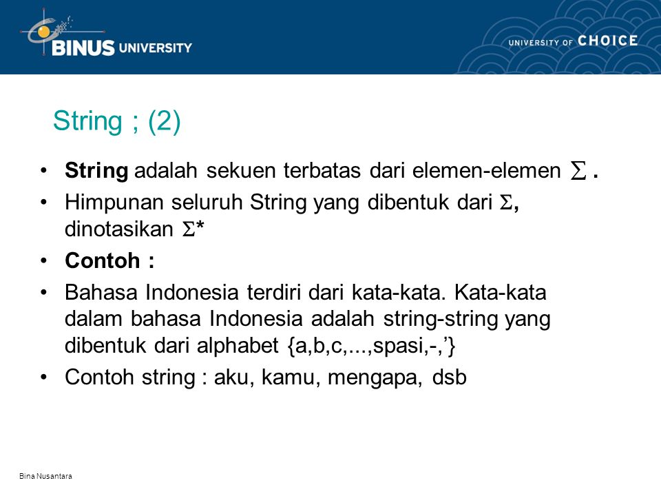 String ; (2) String adalah sekuen terbatas dari elemen-elemen  .