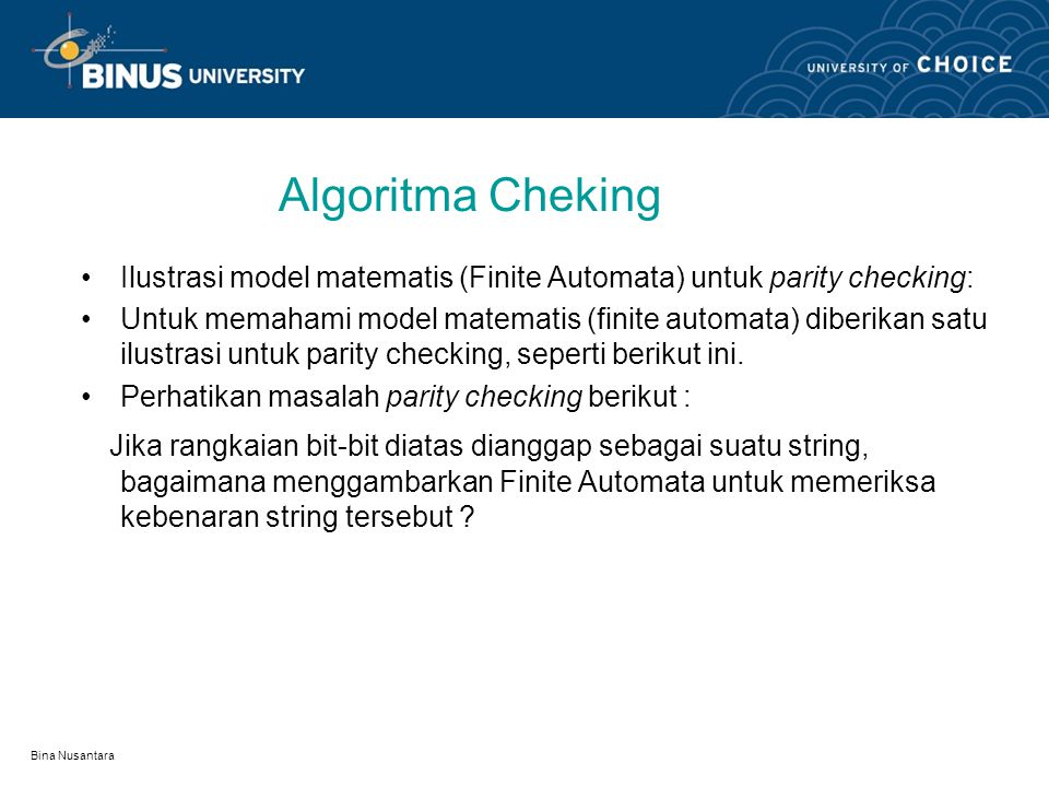 Algoritma Cheking Ilustrasi model matematis (Finite Automata) untuk parity checking: