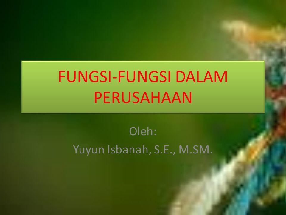 FUNGSI-FUNGSI DALAM PERUSAHAAN