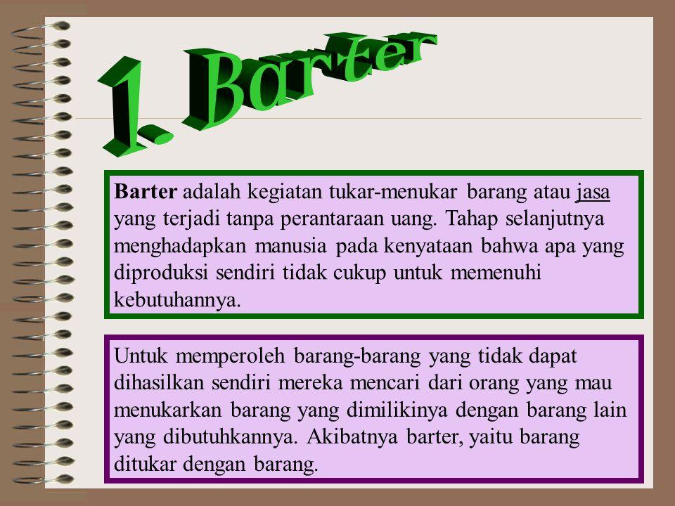 1. Barter