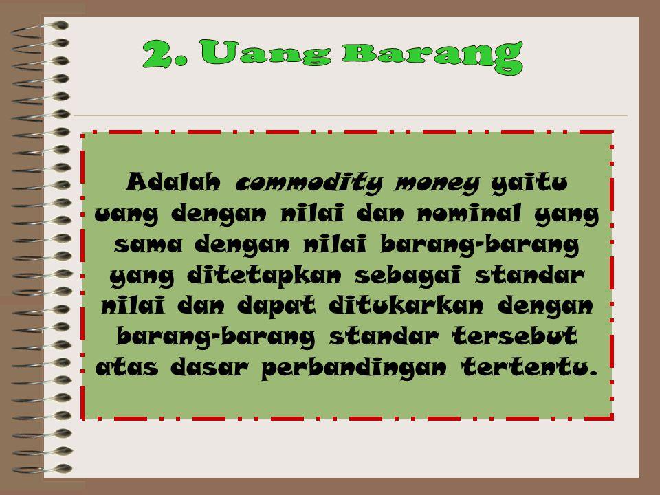 2. Uang Barang