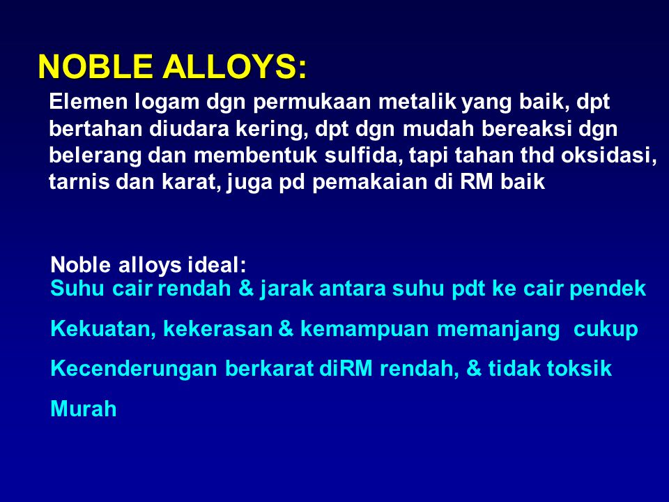 NOBLE ALLOYS: