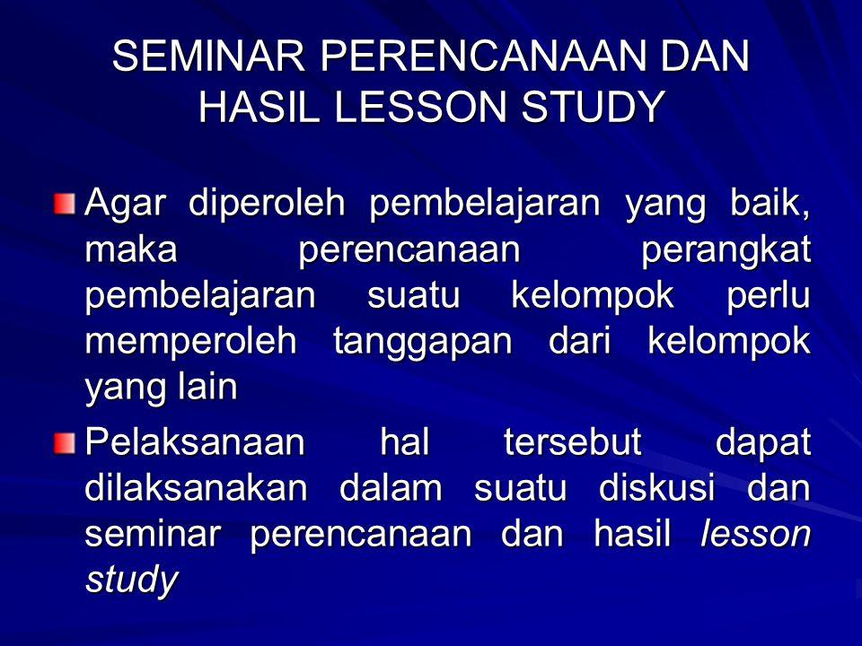 SEMINAR PERENCANAAN DAN HASIL LESSON STUDY