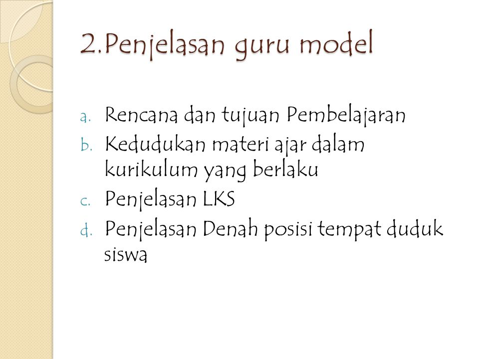2.Penjelasan guru model Rencana dan tujuan Pembelajaran