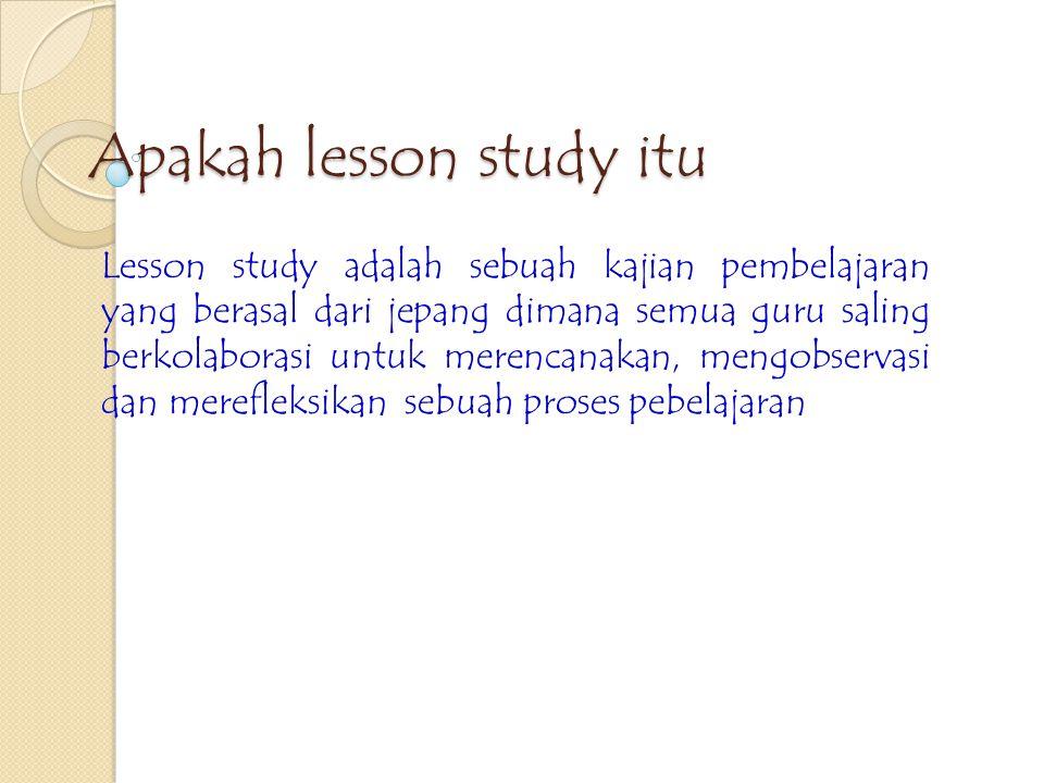 Apakah lesson study itu