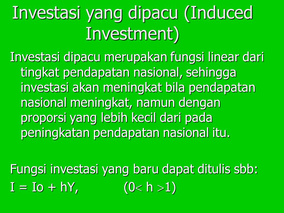 Investasi yang dipacu (Induced Investment)