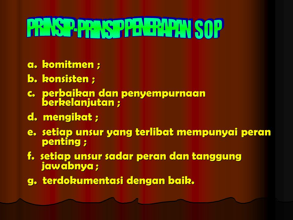 PRINSIP-PRINSIP PENERAPAN S O P